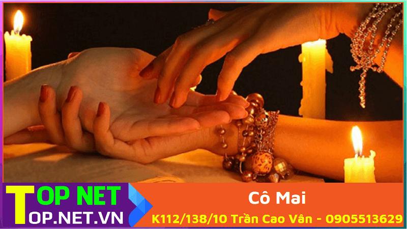 Cô Mai – K112/138/10 Trần Cao Vân - 0905513629