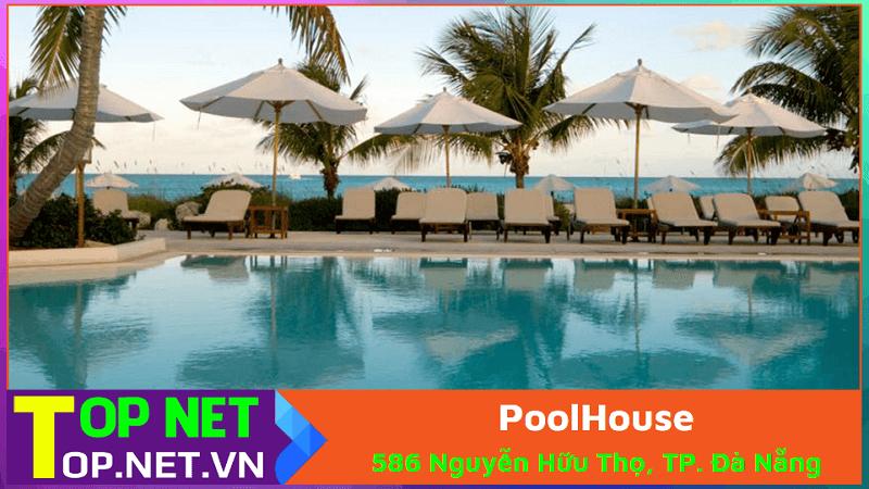 PoolHouse – Thi công Hồ Bơi Đà Nẵng chuyên nghiệp