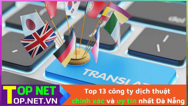 công ty dịch thuật chính xác và uy tín nhất Đà Nẵng