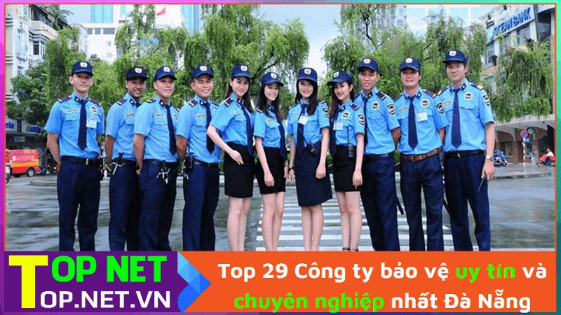 Công ty bảo vệ uy tín và chuyên nghiệp nhất Đà Nẵng