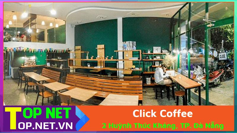 Click Coffee Đà Nẵng – Quán Cà Phê Học Bài Tại Đà Nẵng