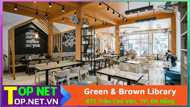 Green & Brown Library – Quán cafe đẹp yên tĩnh ở Đà Nẵng
