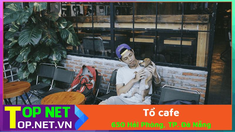 Tổ café - Quán Coffee Sách Đà Nẵng