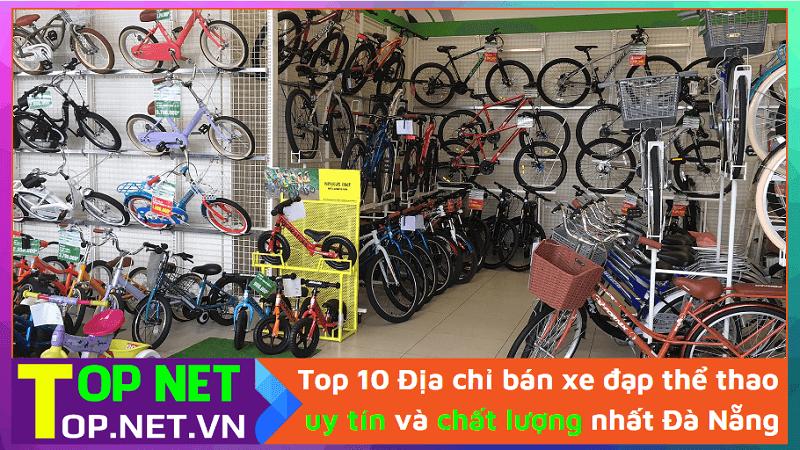 Top 10 Địa chỉ bán xe đạp thể thao uy tín và chất lượng nhất Đà Nẵng