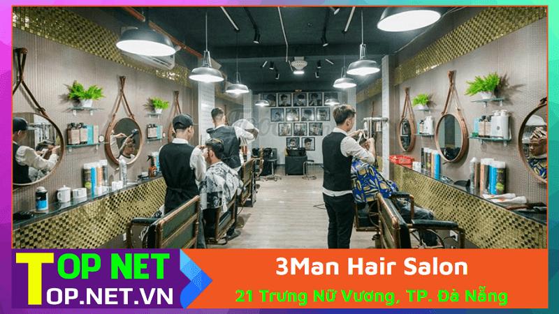 3Man Hair Salon - Cắt tóc nam Đà Nẵng