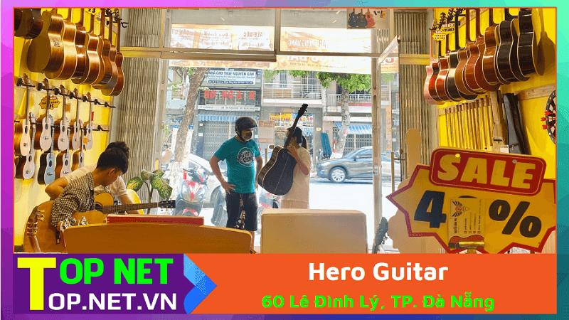 Hero Guitar – Học guitar tại Đà Nẵng