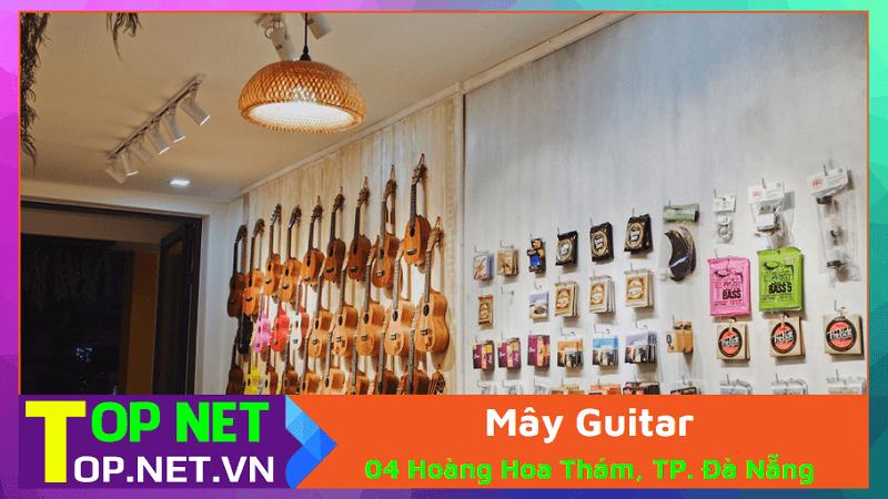 Mây Guitar - Học đàn guitar ở Đà Nẵng