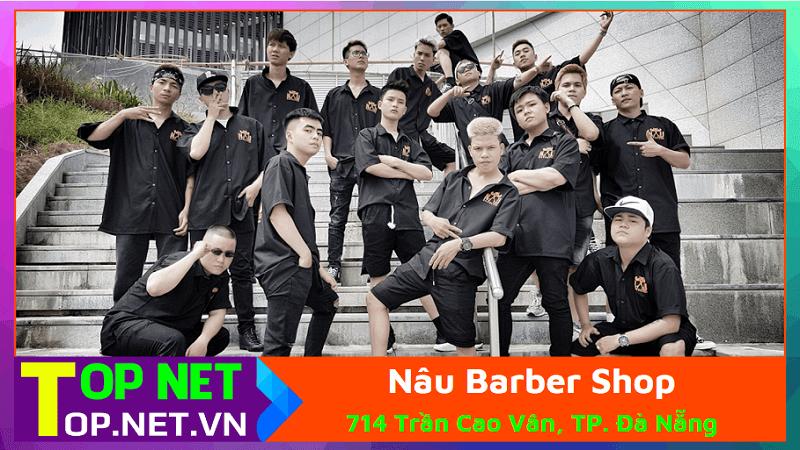 Nâu Barber Shop - Cắt tóc nam Đà Nẵng đẹp