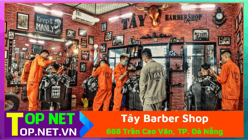Tây Barber Shop - Cắt tóc nam giá rẻ Đà Nẵng