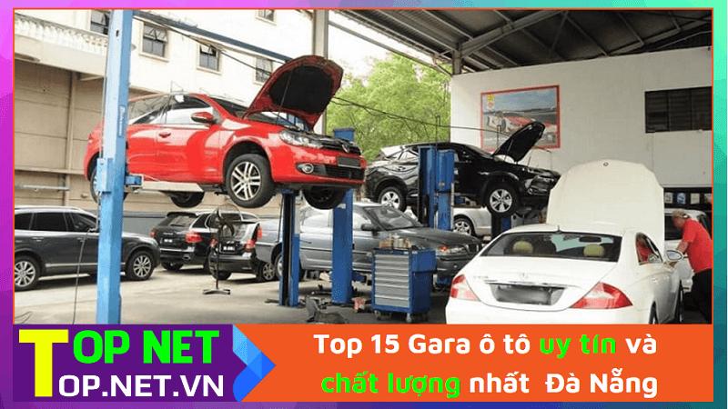 Top 15 Gara ô tô uy tín và chất lượng nhất Đà Nẵng
