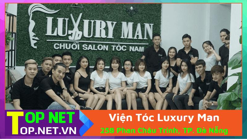 Viện Tóc Luxury Man - Hớt tóc nam Đà Nẵng