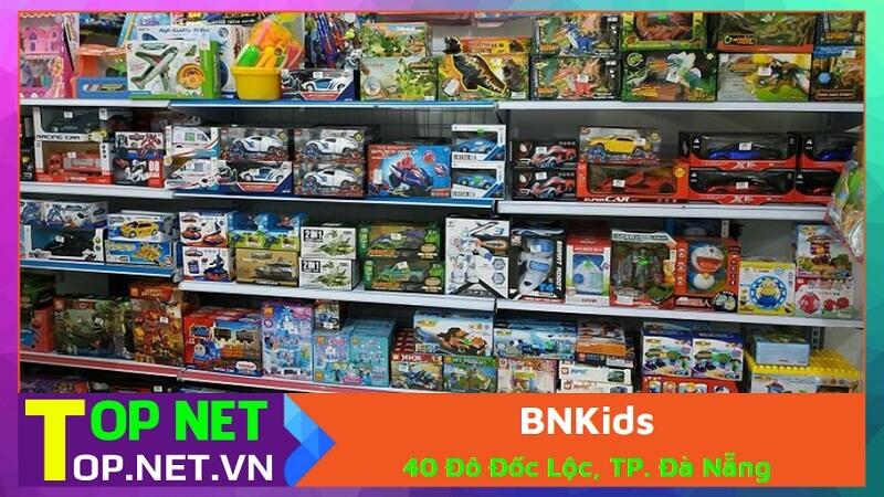 BNKids - Đồ chơi trẻ em giá rẻ tại Đà Nẵng