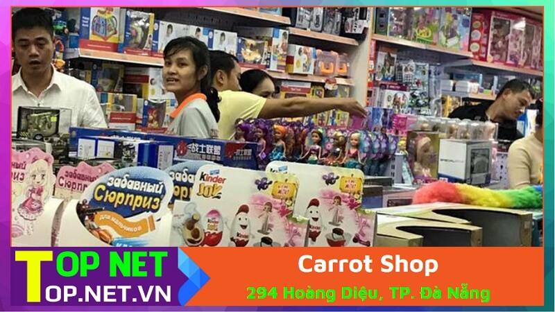 Carrot Shop - Bán đồ chơi trẻ em ở Đà Nẵng