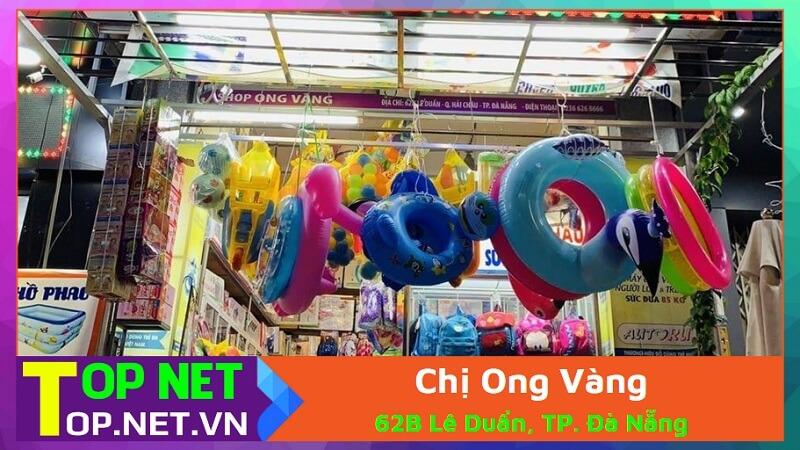 Chị Ong Vàng - Cửa hàng đồ chơi trẻ em tại Đà Nẵng