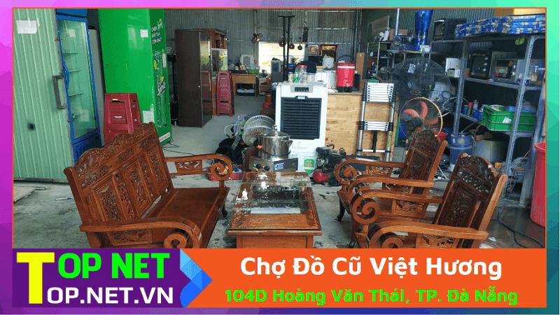 Chợ Đồ Cũ Việt Hương - Thanh lý đồ cũ Đà Nẵng