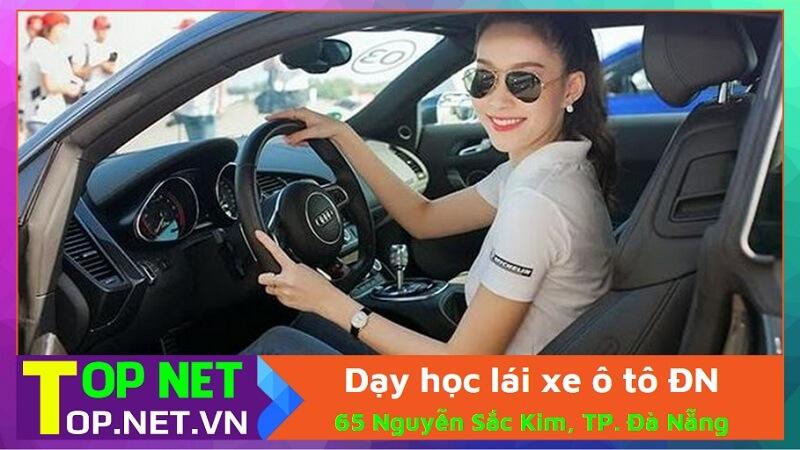 Dạy học lái xe ô tô - Đăng ký học lái xe ô tô Đà Nẵng