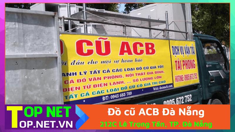 Đồ cũ ACB Đà Nẵng