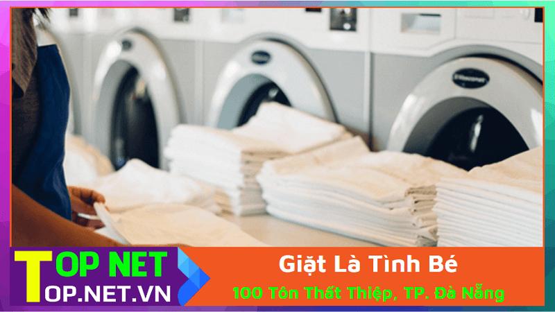 Giặt Là Tình Bé