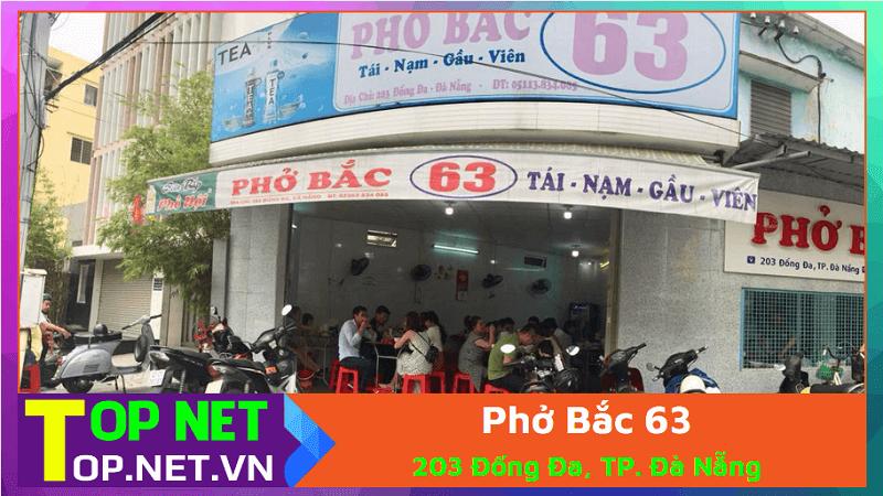 Phở Bắc 63 - Phở 63 Đà Nẵng