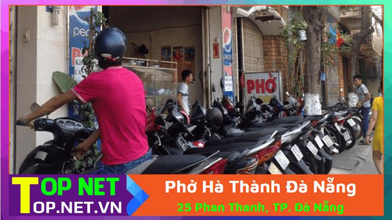 Phở Hà Thành Đà Nẵng - Phở ngon Đà Nẵng