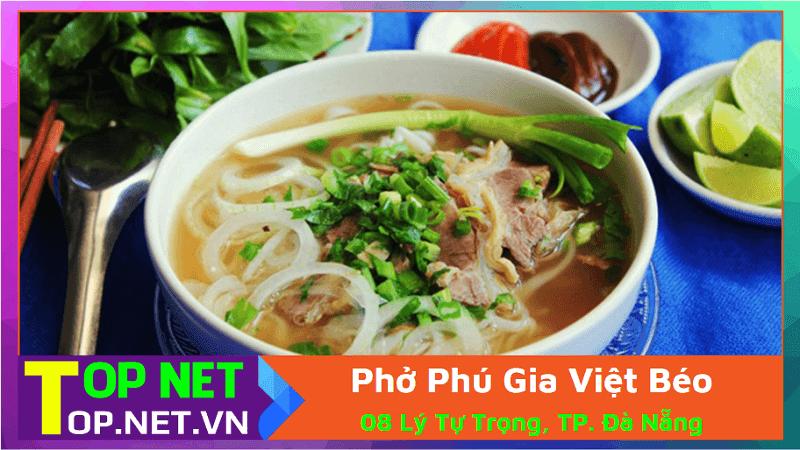 Phở Phú Gia Việt Béo