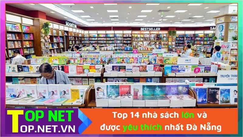 Top 14 nhà sách lớn và được yêu thích nhất Đà Nẵng