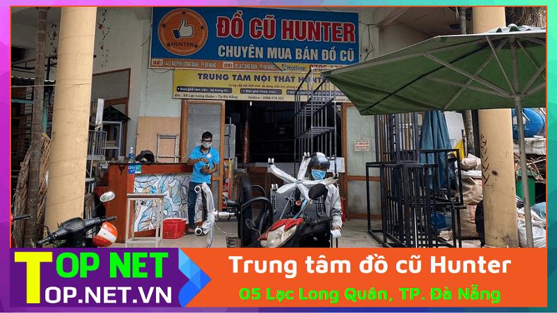 Trung tâm đồ cũ Hunter - Chợ đồ cũ Đà Nẵng