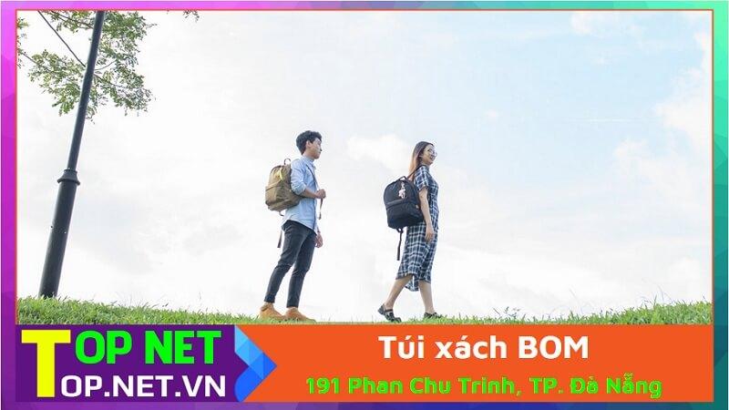 Túi xách BOM - Cửa hàng túi xách Đà Nẵng