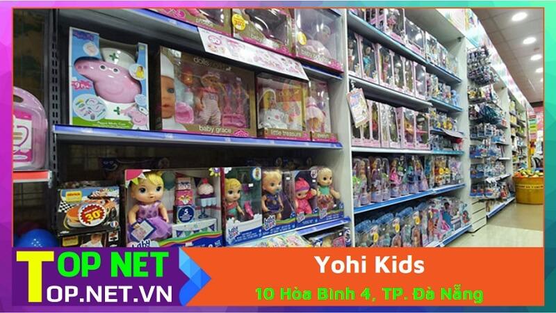Yohi Kids - Mua đồ chơi cho trẻ em ở Đà Nẵng