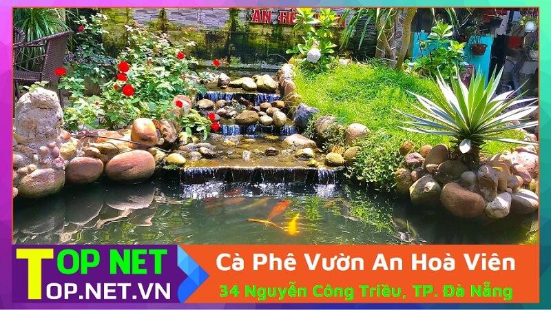 Cà Phê Vườn An Hoà Viên - Quán cafe cá koi Đà Nẵng