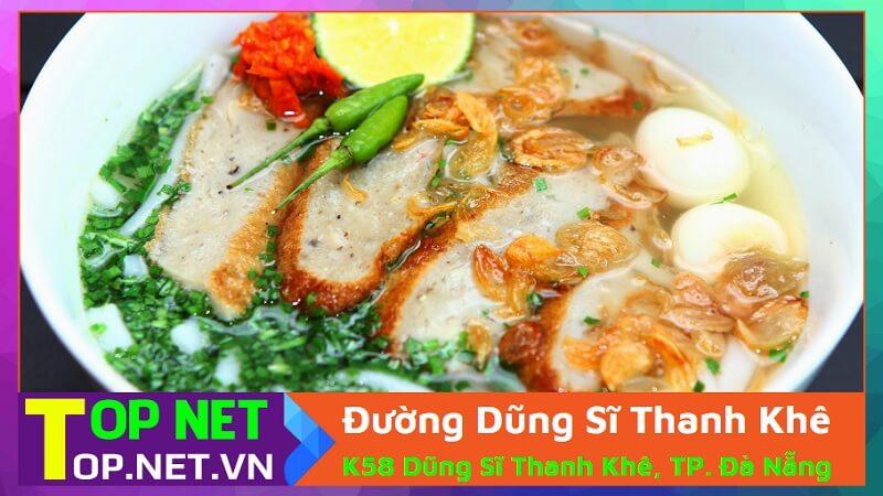 Đường Dũng Sĩ Thanh Khê - Bánh canh ruộng nổi tiếng Đà Nẵng