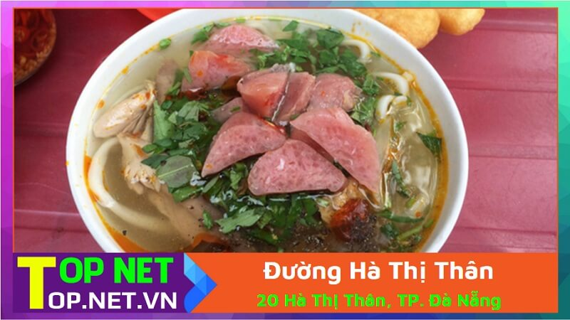 Đường Hà Thị Thân - Bánh canh ruộng Đà Nẵng ngon