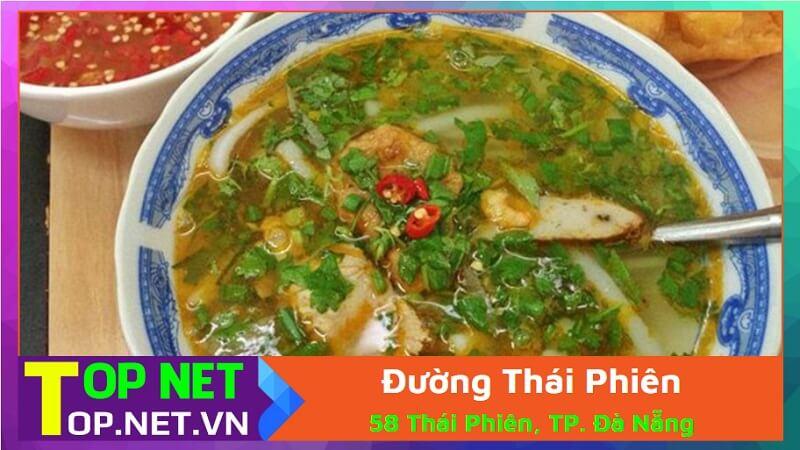 Đường Thái Phiên - Quán bánh canh ruộng ở Đà Nẵng