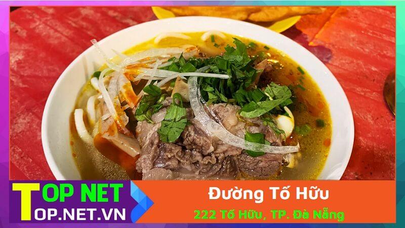 Đường Tố Hữu - Bánh canh ruộng ở Đà Nẵng