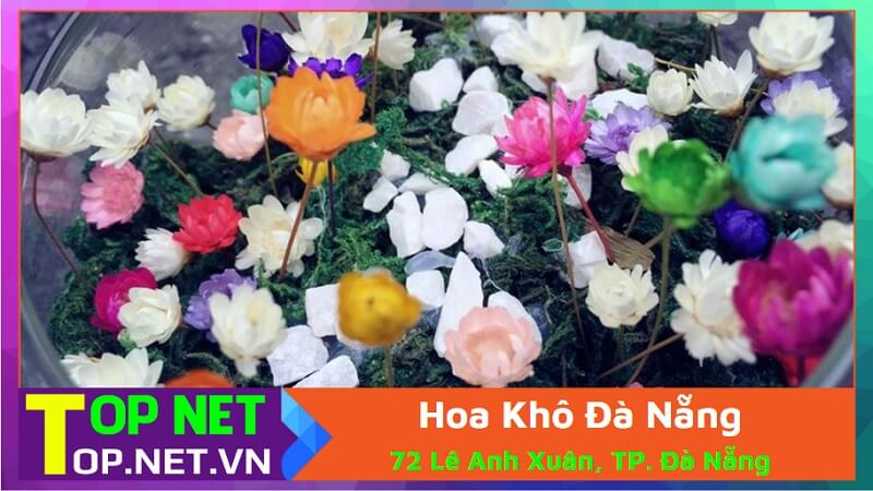 Hoa Khô Đà Nẵng - Shop hoa giả tại Đà Nẵng