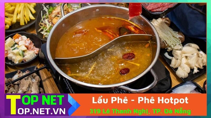 Lẩu Phê - Phê Hotpot