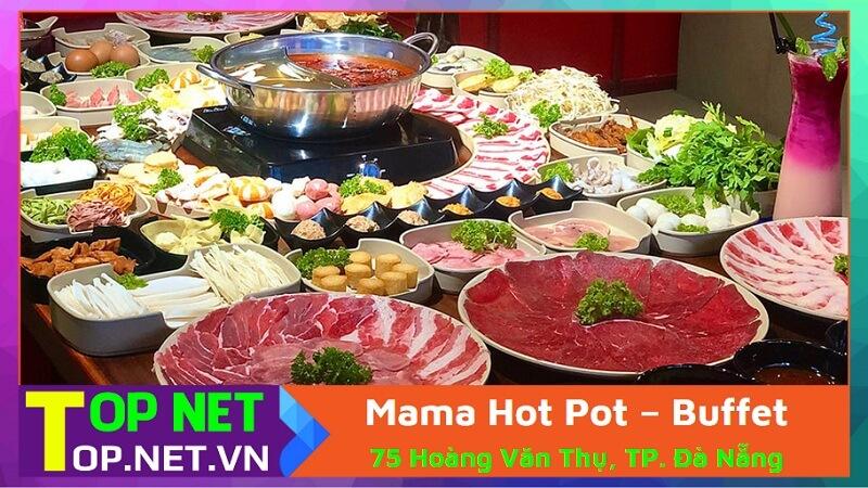 Mama Hot Pot – Buffet