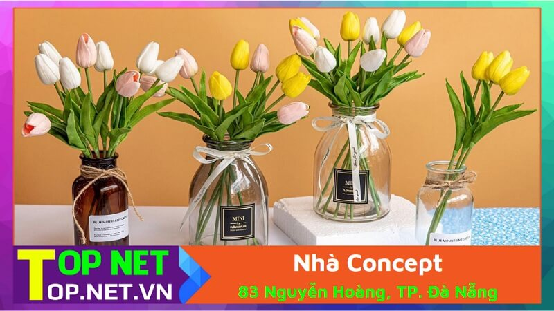 Nhà Concept - Bán hoa giả đẹp ở Đà Nẵng