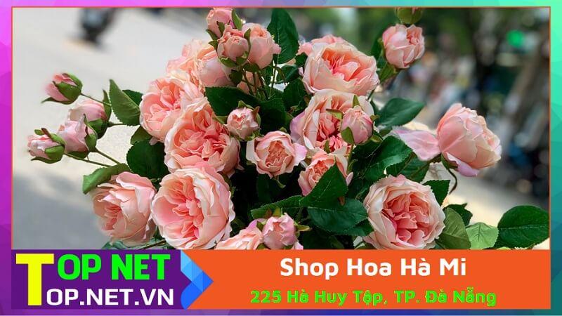 Shop Hoa Hà Mi - Shop hoa giả đẹp ở Đà Nẵng