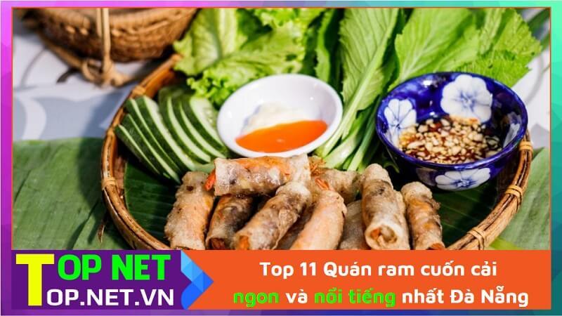 Top 11 Quán ram cuốn cải ngon và nổi tiếng nhất Đà Nẵng