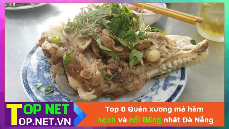 Top 8 Quán xương má hàm ngon và nổi tiếng nhất Đà Nẵng