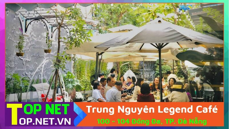 Trung Nguyên Legend Café - Cafe hồ cá koi Đà Nẵng